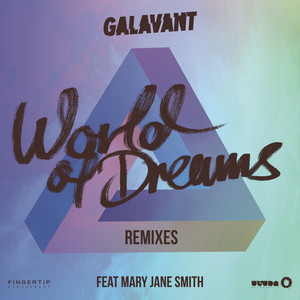 World of Dreams (Remixes) (feat. Mary Jane Smith)