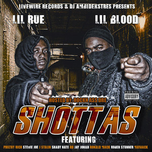 Livewire Records Presents Shottas