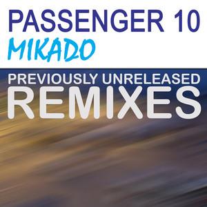 Mikado (Unreleased Remixes)