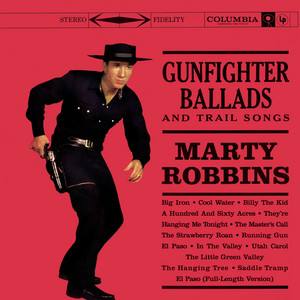 Gunfighter Ballads And Trail Songs album