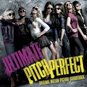Ultimate Pitch Perfect (Original Motion Picture Soundtrack) album