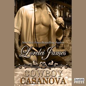 Cowboy Casanova - Rough Riders, Book 12 (Unabridged)