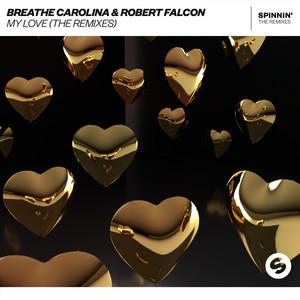 My Love (The Remixes)