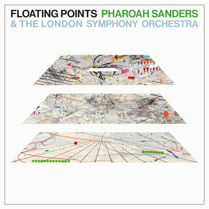 Movement 6 by Floating Points, Pharoah Sanders, London Symphony Orchestra
