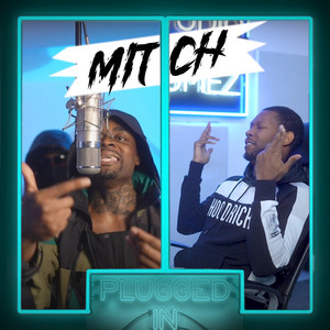 Mitch x Fumez The Engineer, Pt. 2 - Plugged In Freestyle