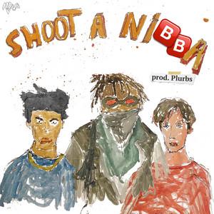 SHOOT A NIBBA!