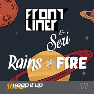 Rains Of Fire by Frontliner, SERi