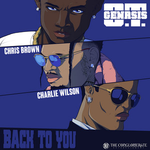 Back To You (feat. Chris Brown & Charlie Wilson) by O.T. Genasis, Chris Brown, Charlie Wilson