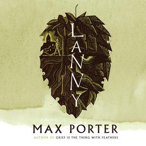 Lanny (Unabridged) Audiobook