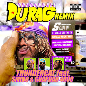 Dragonball Durag (Remix)