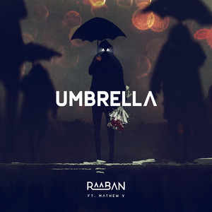 Umbrella (feat. Mathew V)
