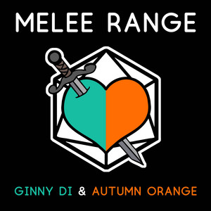 Melee Range - Ginny Di