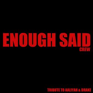 Aaliyah Ft Drake – Enough Said (Studio Acapella)