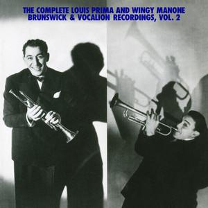 The Complete Louis Prima And Wingy Manone Brunswick & Vocation Recordings, Vol 2 album