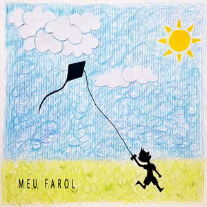 Meu Farol by Cauê Castro, Vini Campani