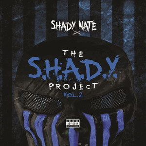 The S.H.A.D.Y. Project Vol. 2