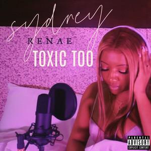 Toxic Too