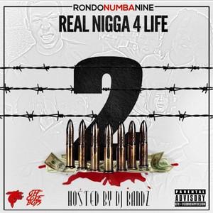 Real Nigga 4 Life 2