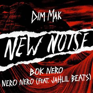 NERO NERO (feat. Jahlil Beats)