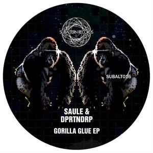 Gorilla Glue EP