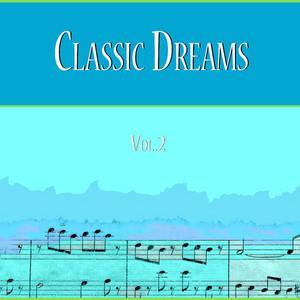Classic Dreams Vol. 2
