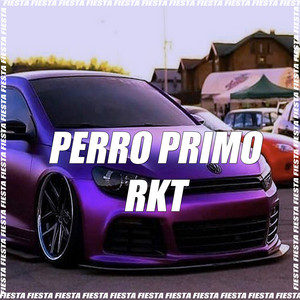 Perro Primo RKT (Remix)