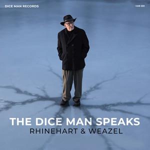 The Dice Man Speaks