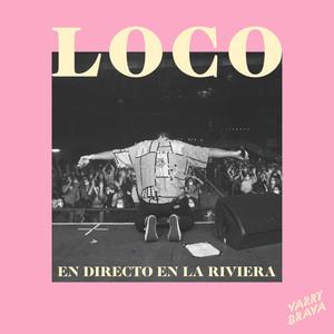 Loco (En Directo en La Riviera)