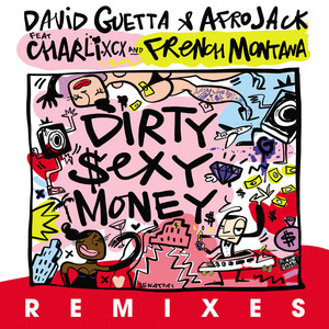 David Guetta & Charli XCX & French Montana - Dirty Sexy Money