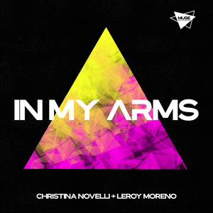 In My Arms by Christina Novelli, Leroy Moreno