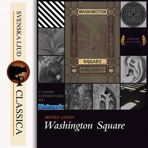 Washington Square (Unabridged) Audiobook
