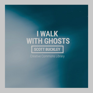 I Walk With Ghosts