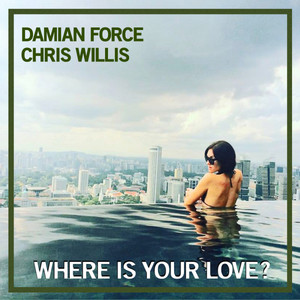 Where Is Your Love - Original Mix cover art
