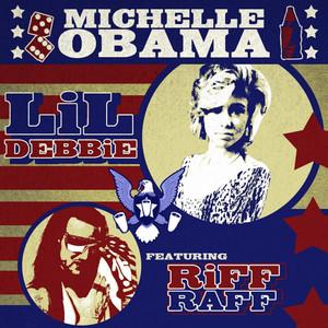 Michelle Obama (feat. Riff Raff)