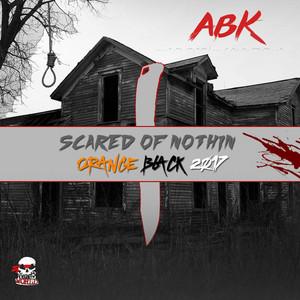 Scared of Nothin: Orange Black 2017