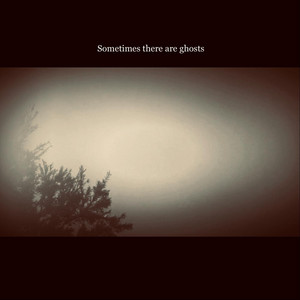 Sometimes There Are Ghosts cover art