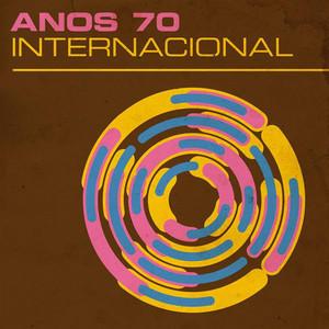 Anos 70: Internacional