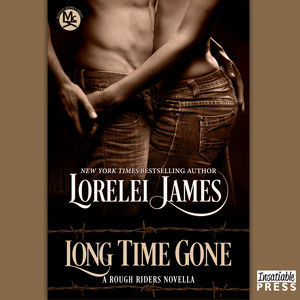 Long Time Gone - Rough Riders, Book 16.5 (Unabridged)