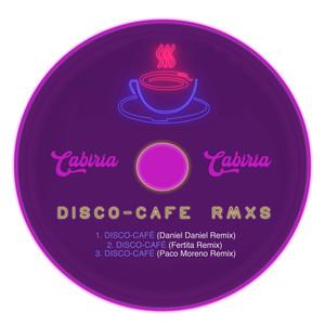 DISCO-CAFÉ RMXS
