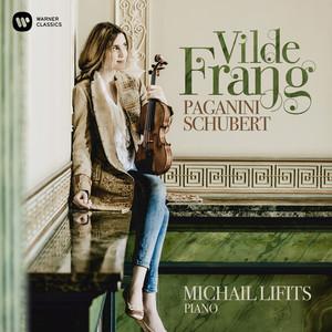 Paganini: Cantabile in D Major, Op. 17 by Niccolò Paganini, Vilde Frang, Michail Lifits