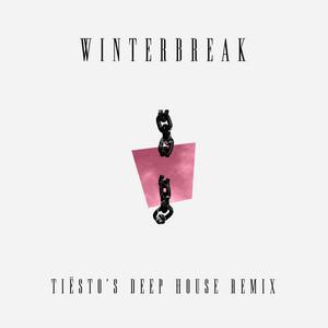 Winterbreak (Tiësto's Deep House Remix)