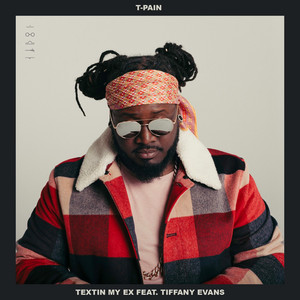 Textin' My Ex (feat. Tiffany Evans)