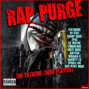 Rap Purge - The Extreme Thug Playlist