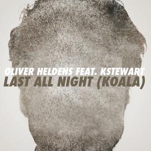 Last All Night (Koala) [feat. KStewart] [Remixes]