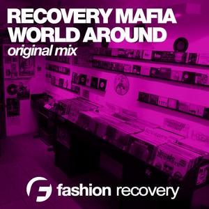 World Around by Recovery Mafia