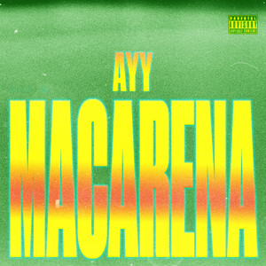 Ayy Macarena cover art