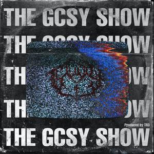 THEGCSYSHOW