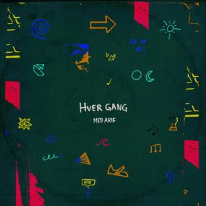 Hver Gang (feat. Arif)