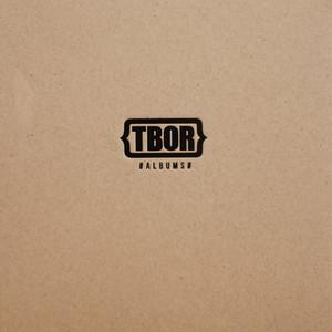 TBOR#ALBUMS album