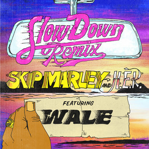 Slow Down (Remix) [feat. H.E.R. & Wale]